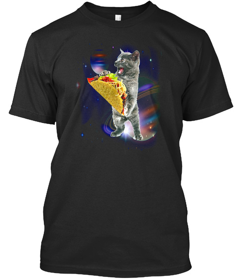 Cat Taco In Space T Shirt For Cat And Ta Black T-Shirt Front