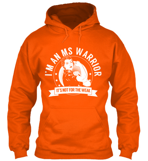 Im An Ms Warrior Its Not For The Weak Safety Orange Sweatshirt Front