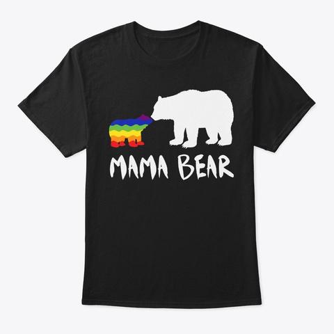 Mama Bear Lgbtq Pride Black T-Shirt Front