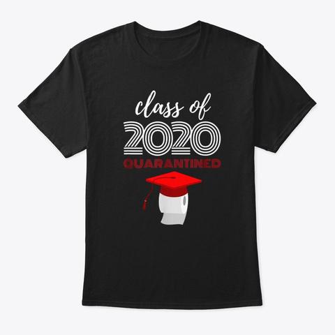 Class Of 2020 Toilet Paper Quarantined V Black T-Shirt Front