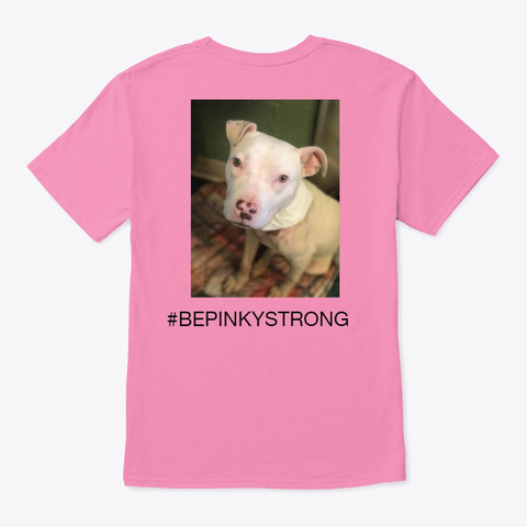 Pinky Strong Pink T-Shirt Back