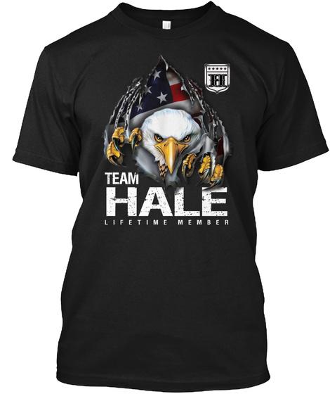 Hale Team   Lifetime Member Black T-Shirt Front