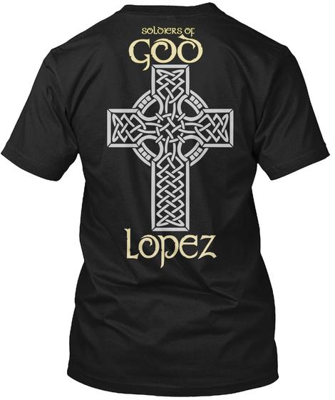 Lopez   Soldiers Of God Black T-Shirt Back