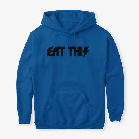 Eat This Royal T-Shirt Front