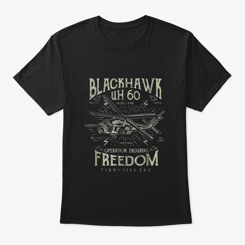 Blackhawk Army Helicopter Veteran Uh Black T-Shirt Front