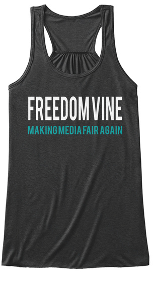 Freedom Vine Making Media Fair Again Dark Grey Heather Women's Tank Top Front