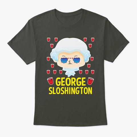 George Sloshington Washington 4th Of Smoke Gray T-Shirt Front