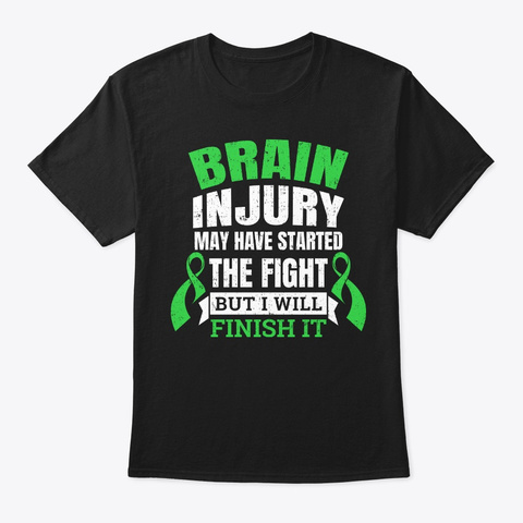 Brain Injury Gift Started The Fight Black T-Shirt Front