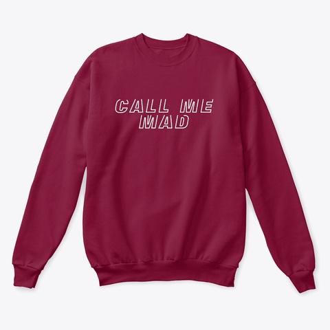 Joker   Call Me Mad Sweatshirt Cardinal  T-Shirt Front