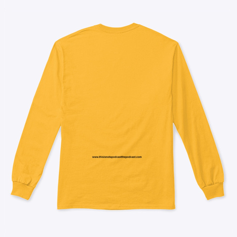 Legalize Marinara Long Sleeve Gold Long Sleeve T-Shirt Back