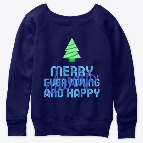 Merry Everything And Happy Always   2020 Navy  T-Shirt Front