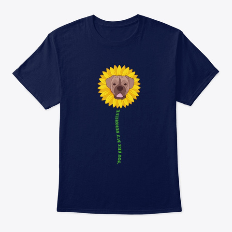 You Are My Sunshine Cute Boxer Dog Mom M Navy T-Shirt Front