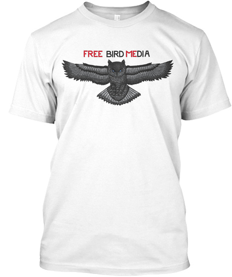 Free Bird Media White T-Shirt Front