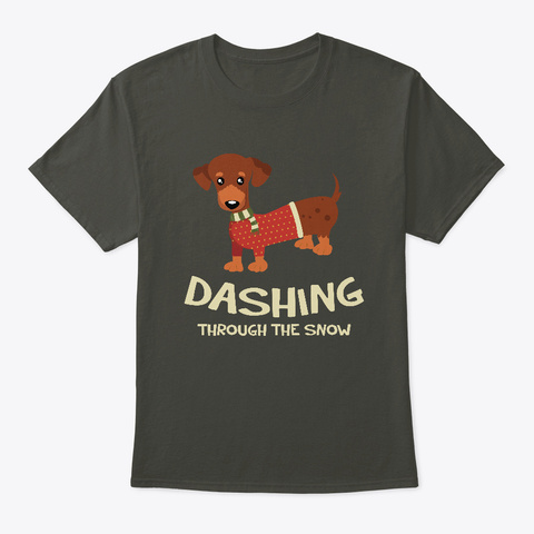 Dashing Through The Snow Dachshund Dog Smoke Gray T-Shirt Front