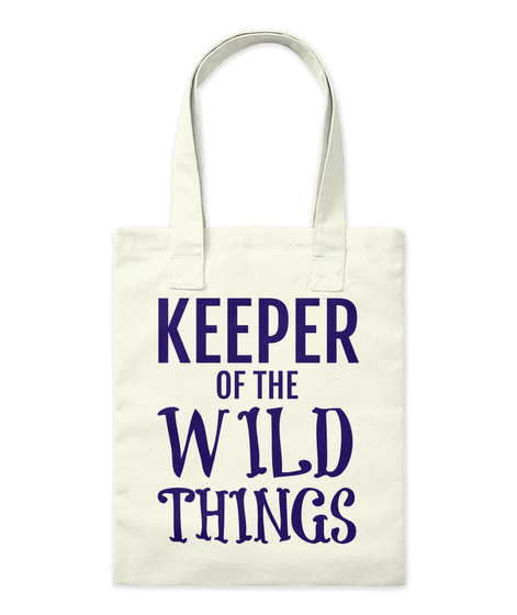 Keeper Of The Wild Things   Tote Natural Tote Bag Front