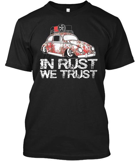 In Rust We Trust Black T-Shirt Front