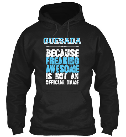 Quesada Is Awesome T Shirt Black T-Shirt Front