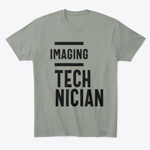 Imaging Technician Work Job Title Gift Grey T-Shirt Front