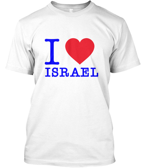I Love Israel White T-Shirt Front