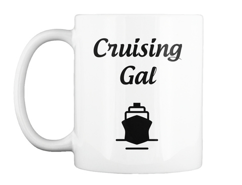 Cruising Gal White Mug Front