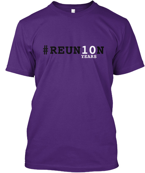 #Reunion Years Purple T-Shirt Front