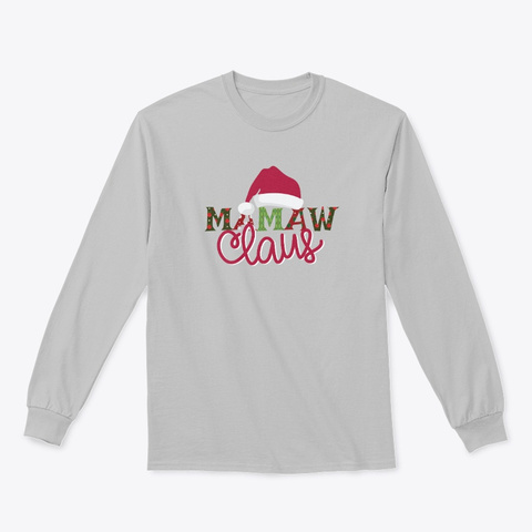 Mamaw Claus   Limited Time Only Sport Grey T-Shirt Front