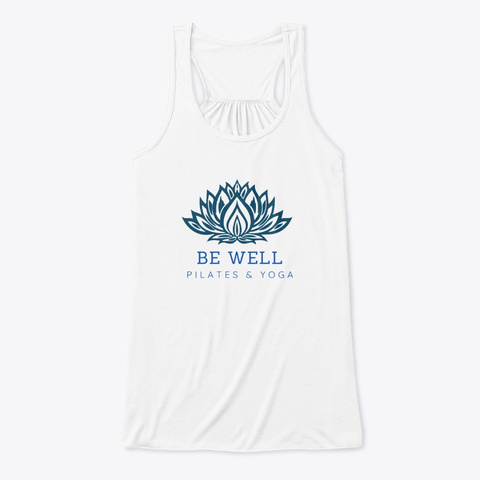 Be Well Pilates And Yoga White T-Shirt Front