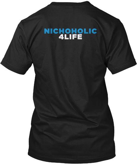 Nichoholic 4life Black T-Shirt Back