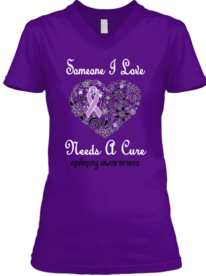 Someone I Love Needs A Cure Epilepsy Awareness Team Purple  T-Shirt Front