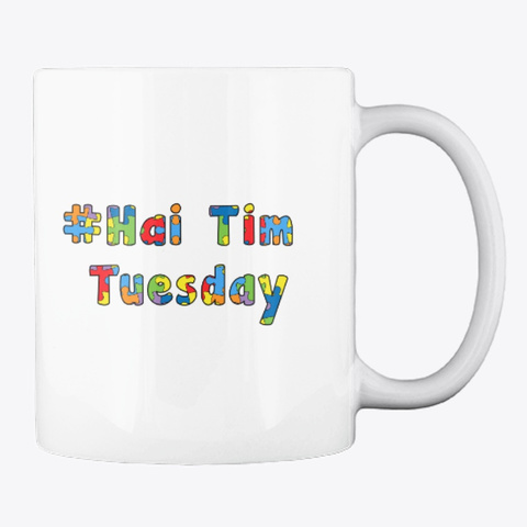 #Hai Tim Tuesday  White T-Shirt Back