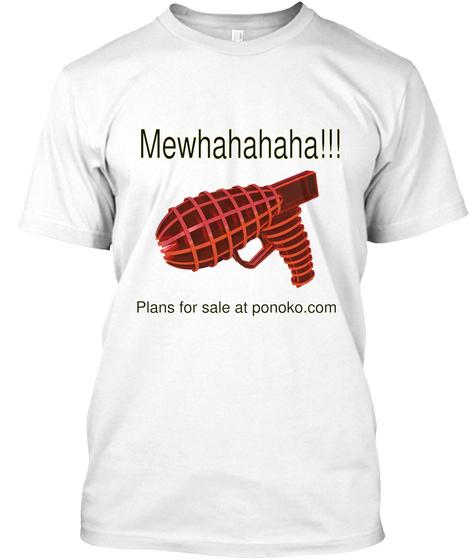 Mewhahahaha Plans For Sale At Ponoko Com White T-Shirt Front