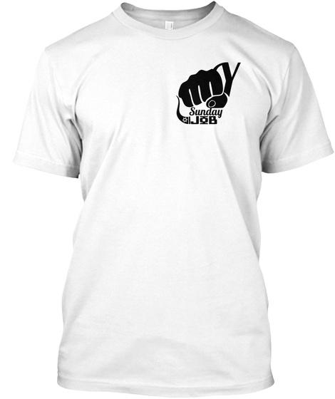 Sunday Job White T-Shirt Front