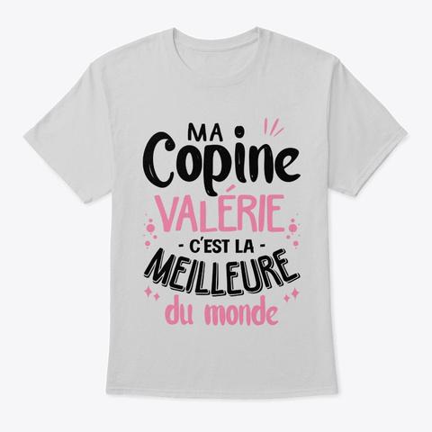 La Meilleure Copine Du Monde Light Steel T-Shirt Front