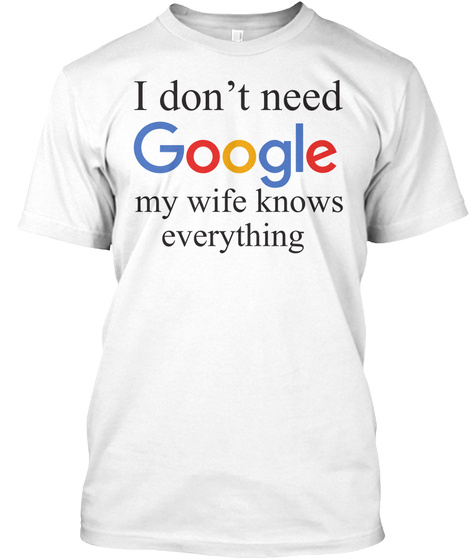 Best Funny T Shirt For Husband White T-Shirt Front