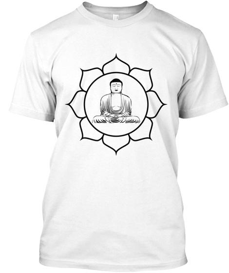 Meditation T Shirt   Relax Buddha Shirt  White T-Shirt Front
