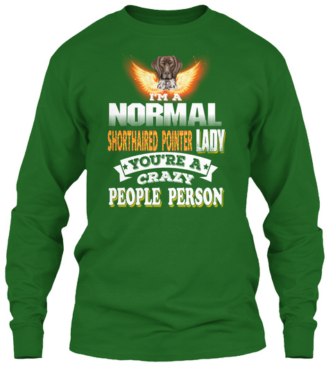 I'm So In Love With Shorthaired Pointer Irish Green T-Shirt Front