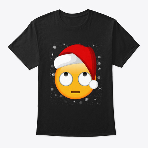 Face With Rolling Eyes Emoji Christmas Black T-Shirt Front