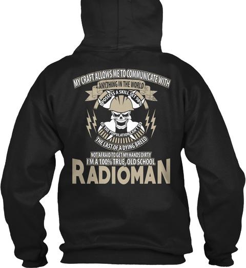 Radioman My Craft Black T-Shirt Back