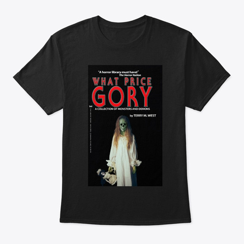 What Price Gory T Shirt Black T-Shirt Front