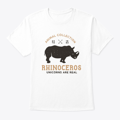 Unicorns Are Real White T-Shirt Front