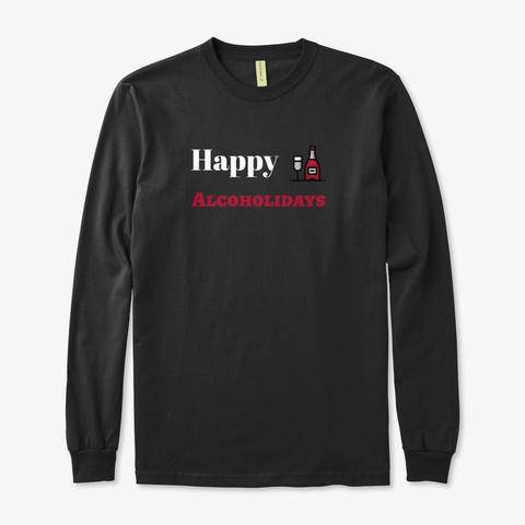 Happy Alcoholidays Black T-Shirt Front