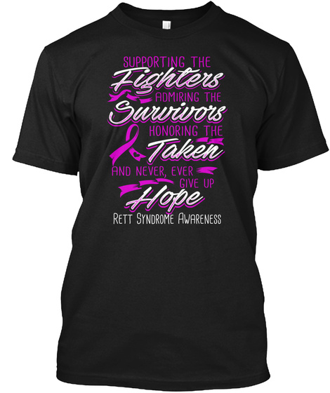 Rett Syndrome Awareness Black T-Shirt Front