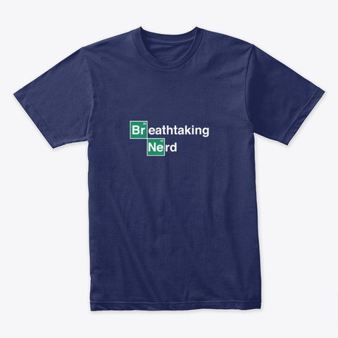 Breathtaking Nerd 🔬 #Sfsf Midnight Navy T-Shirt Front