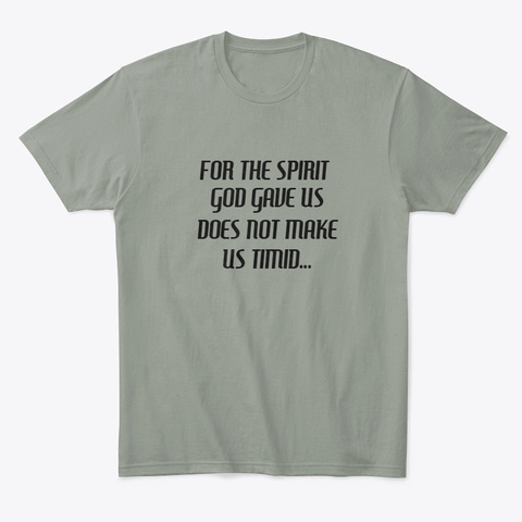 2 Timothy 1:7 Grey T-Shirt Front