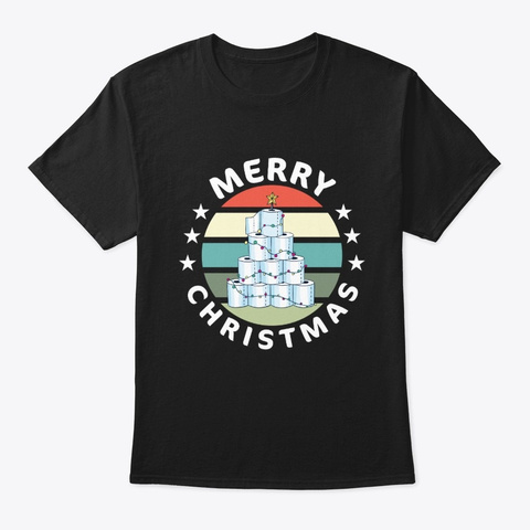 Funny Merry Quarantine Christmas Gift Black T-Shirt Front