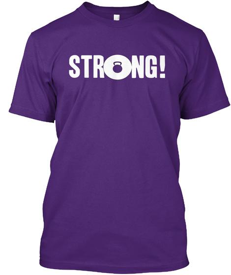 Str Ng! Purple T-Shirt Front