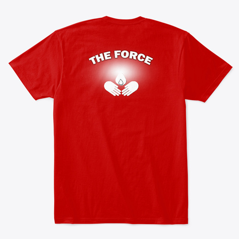 Pass The Light The Force Logo Classic Red T-Shirt Back