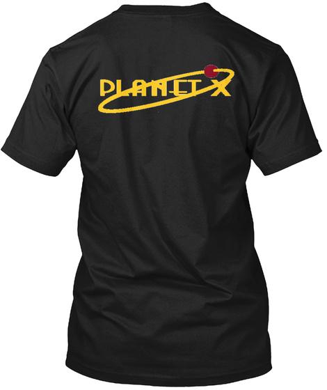 Planet X Black T-Shirt Back