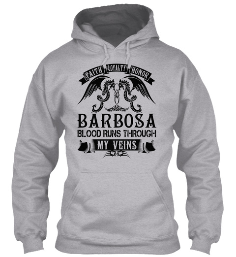 Barbosa   My Veins Name Shirts Sport Grey T-Shirt Front