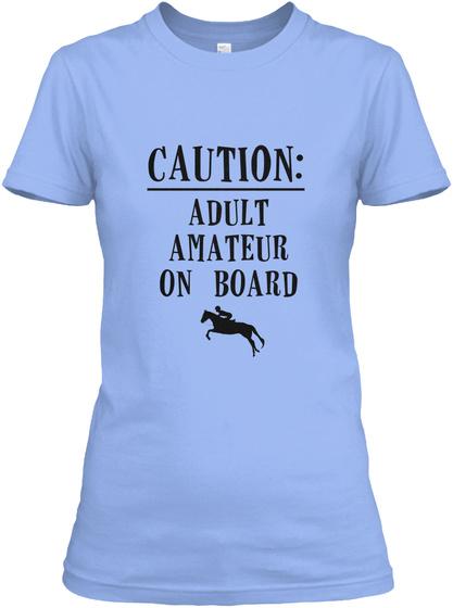 Caution Adult Amateur On Board Light Blue T-Shirt Front